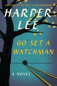 """Past Perfect,"" by Richard H. McAdams, review of Go Set a Watchman, by Harper Lee"