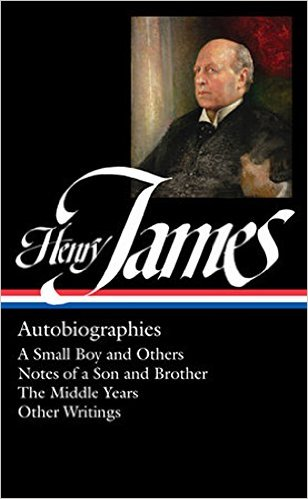 Henry James: Autobiographies