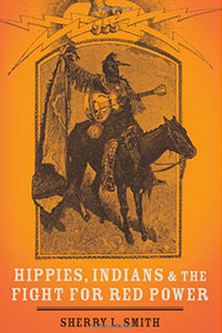 Book Review - Hippies, Indians, and the Fight for Red Power