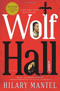 "Alison LaCroix reviews ""WOLF HALL"" and ""BRING UP THE BODIES"" by Hilary Mantel."