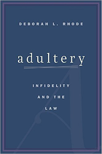 Adultery: Infidelity and the Law