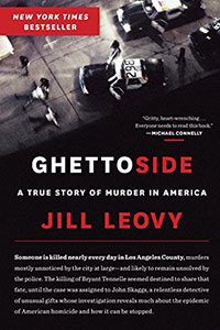 GHETTOSIDE: A True Story of Murder in American, by Jill Loevy and RENEGADE DREAMS: Living Through Injury in Gangland Chicago, by Laurence Ralph, reviewed by Aziz Huq