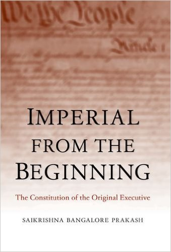 Imperial from the Beginning: The Constitution of the Original Executive