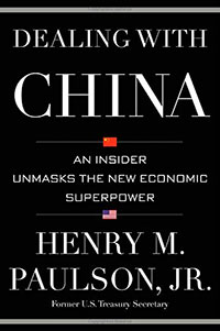 "Kyle Hutzler reviews ""Dealing With China: An Insider Unmasks the New Economic Superpower"" by Henry M. Paulson, Jr."