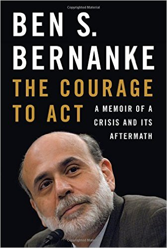 The Courage to Act: A Memoir of Crisis and its Aftermath