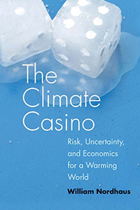 "David Weisback reviews CLIMATE CASINO: Risk, Uncertainty, and Economics for a Warming World"", by William Nordhaus"