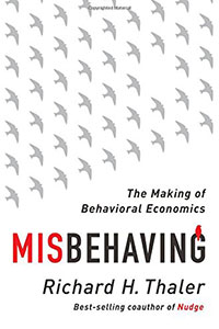 CASS R. SUNSTEIN review of MISBEHAVING: The Making of Behavioral Economics Hardcover, by Richard H. Thaler